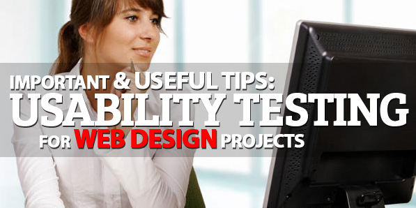 Usability Testing for Web Design Projects, Importance & Useful Tips