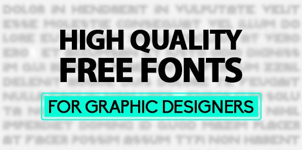 13 Fresh High Quality Free Fonts
