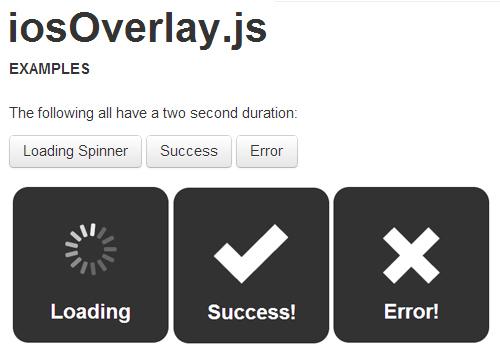 iosOverlay.js: Beautiful Overlays/Notifications For Web