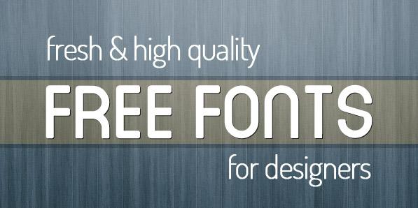 20 Fresh High Quality Free Fonts