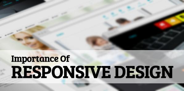 Importance of Responsive Design