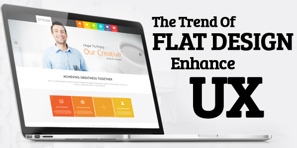 The Trend of Flat Design to Enhance UX