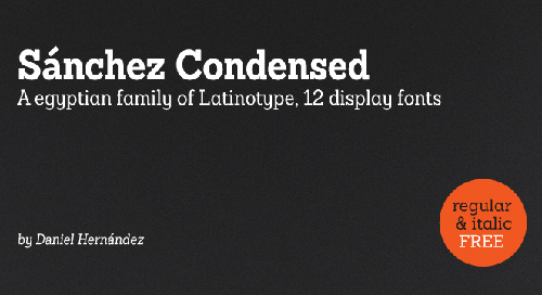 Sánchez Condensed free fonts of year 2013