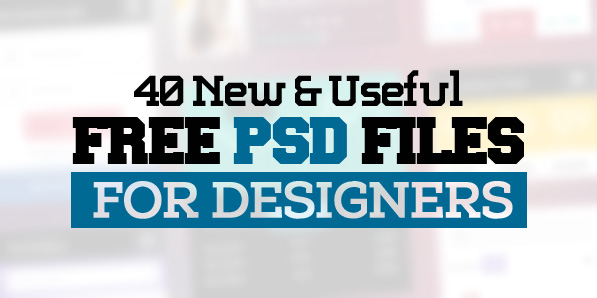 40 New Photoshop Free PSD Files for Designers