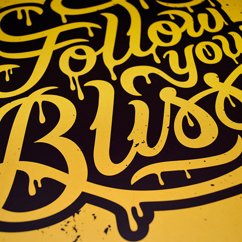 Follow Your Bliss Print