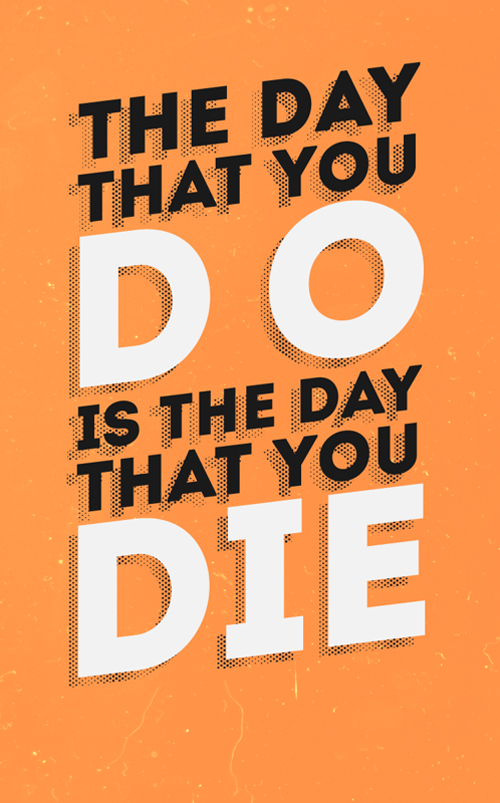 The Day that you Do