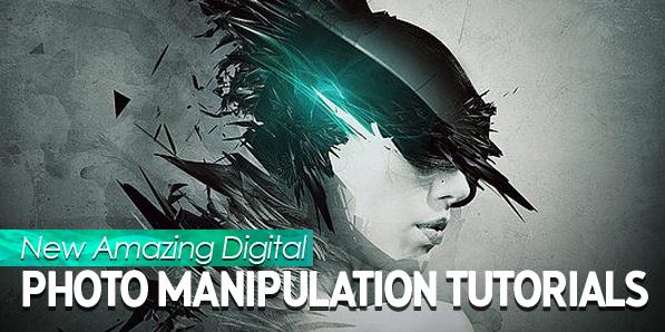 New Amazing Digital Photo Manipulation Tutorials