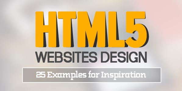 HTML5 Websites Design – 25 Inspiring Examples