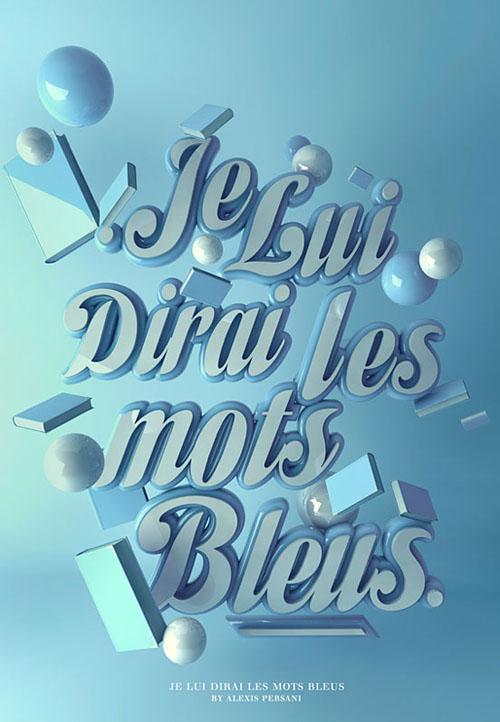 Je Lui Dirai Les Mots Bleus typography by Alexis Persani