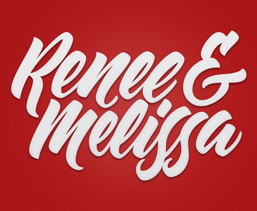 RENEE & MELISSA typography by Ryan Hamrick