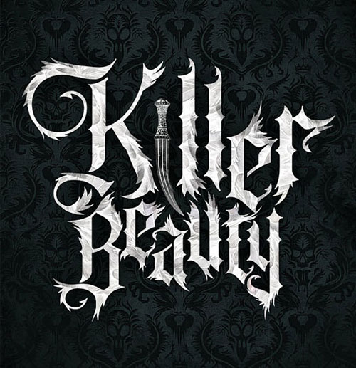 Killer Beauty typography by Russ Gray