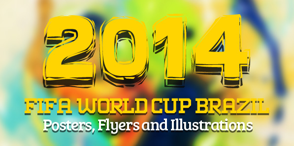 Best of 2014 - FiFa World Cup 2014 – Posters, Flyers and Illustrations