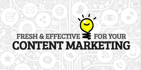 14 Fresh and Effective Ideas for Your Content Marketing