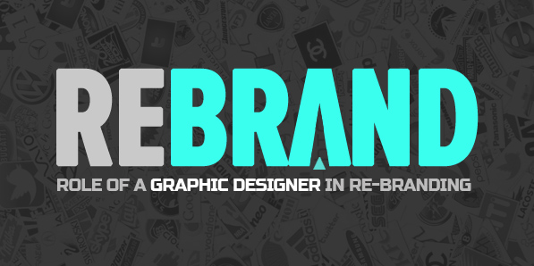 Best of 2014 - How a Good Graphic Designer Can Go a Long Way in Helping You Re-Brand