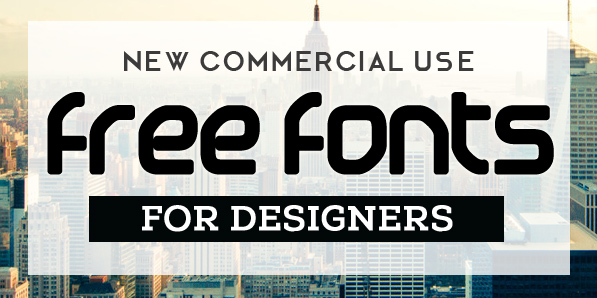 Free Fonts for Commercial Use (15 New Fonts)