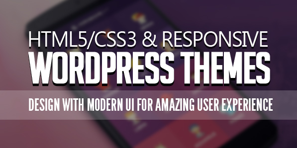 Modern Responsive WordPress HTML5/CSS3 Themes