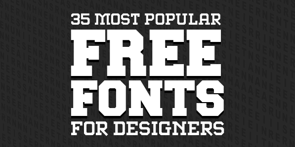 35 Most Popular Free Fonts In 2014