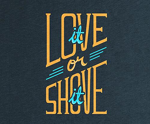 Love It or Shove It