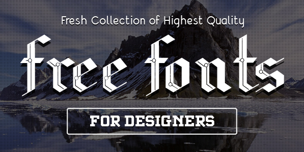 18 Latest Free Fonts For Designers