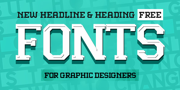 15 Latest Free Fonts for Designers