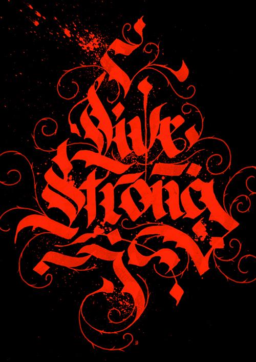 Live Strong by Bernardo Sek