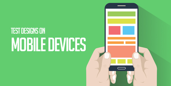 Test Designs on Mobile Devices