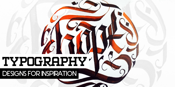 27 Remarkable Calligraphy, Lettering and Typography Designs