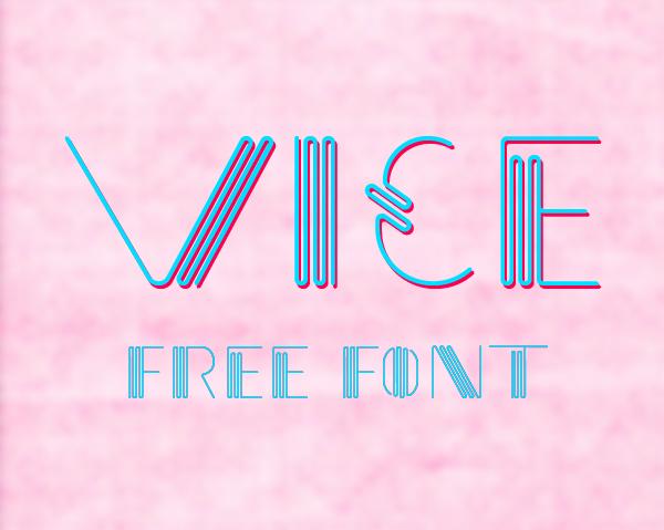 Vice free fonts