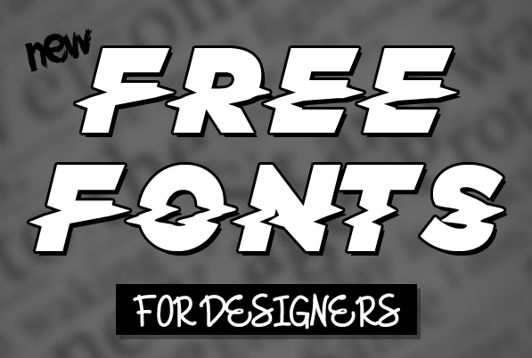 17 New Amazing Free Fonts for Designers