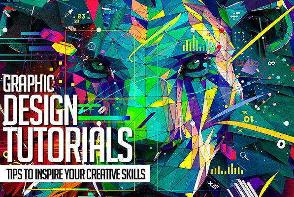 Brilliant Graphic Design Tutorials & Tips to Inspire Your Creative Skills