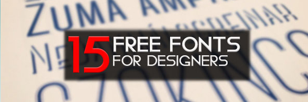 15 Awesome Fonts for Designers – Free Download