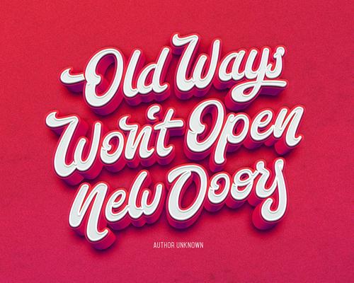 Old ways wonA´t open new doors by Bjorn Berglund