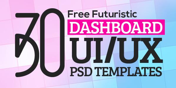 30 Free Futuristic Dashboard UI/UX PSD Templates
