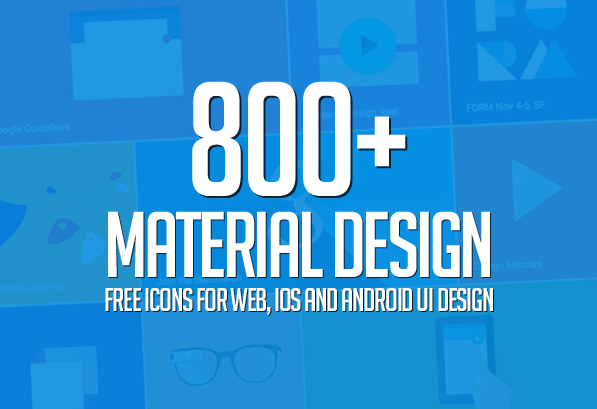 800+ Material Design Free Icons for Web, iOS and Android UI Design
