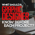 Post thumbnail of What Should a Graphic Designer Know Before Each Project?