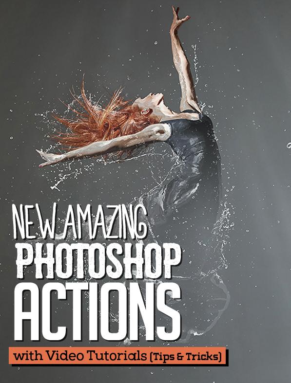 New Amazing Photoshop Actions for Photographers & Designers