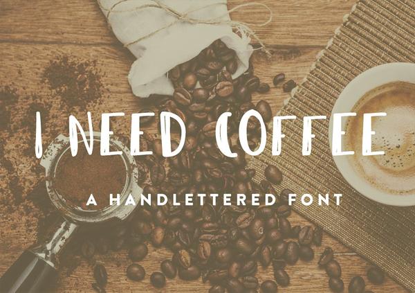 I Need Coffee Free Brush Font