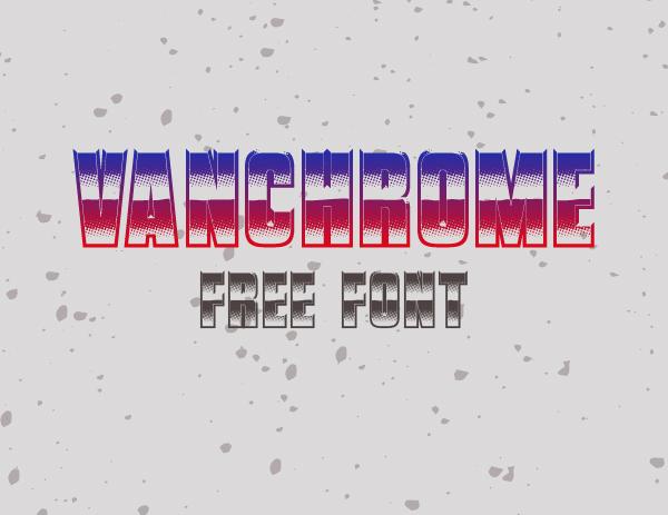 Vanchrome Free Font