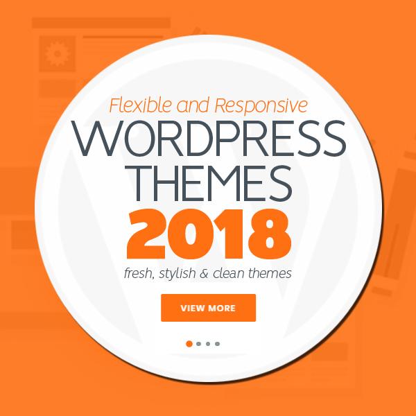 Fresh, Stylish Multipurpose WordPress Themes 2018