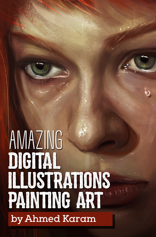 Amazing Digital Illustrations and Painting Art by Ahmed Karam