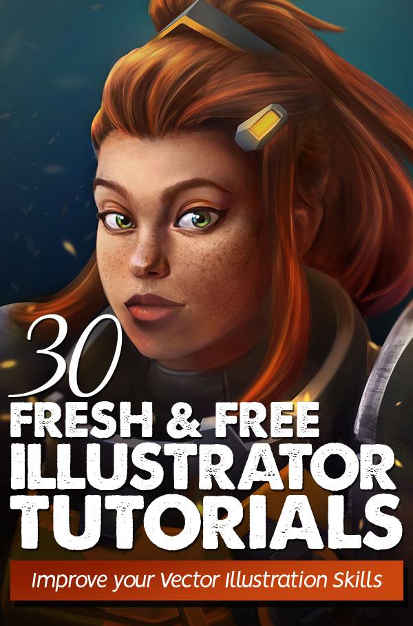 Illustrator Tutorials: 30 Fresh New Vector Illustration Tutorials