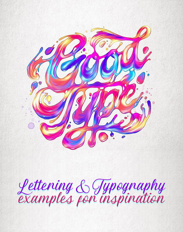 36 Remarkable Lettering and Modern Typography for Inspiration