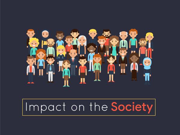 Impact on the Society