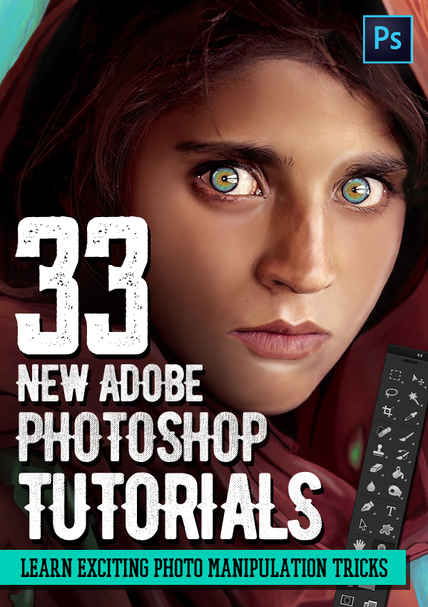 Photoshop Tutorials: 33 New Tutorials to Learn Beginner to Advanced Tricks