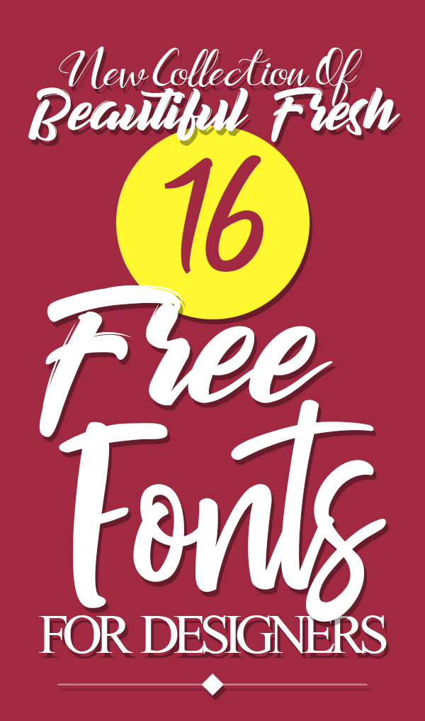 16 New Beautiful Free Fonts for Graphic Designers