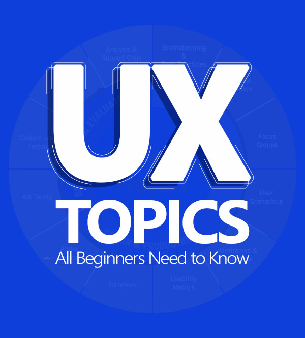 Top 7 UX Topics All Beginners Need to Know