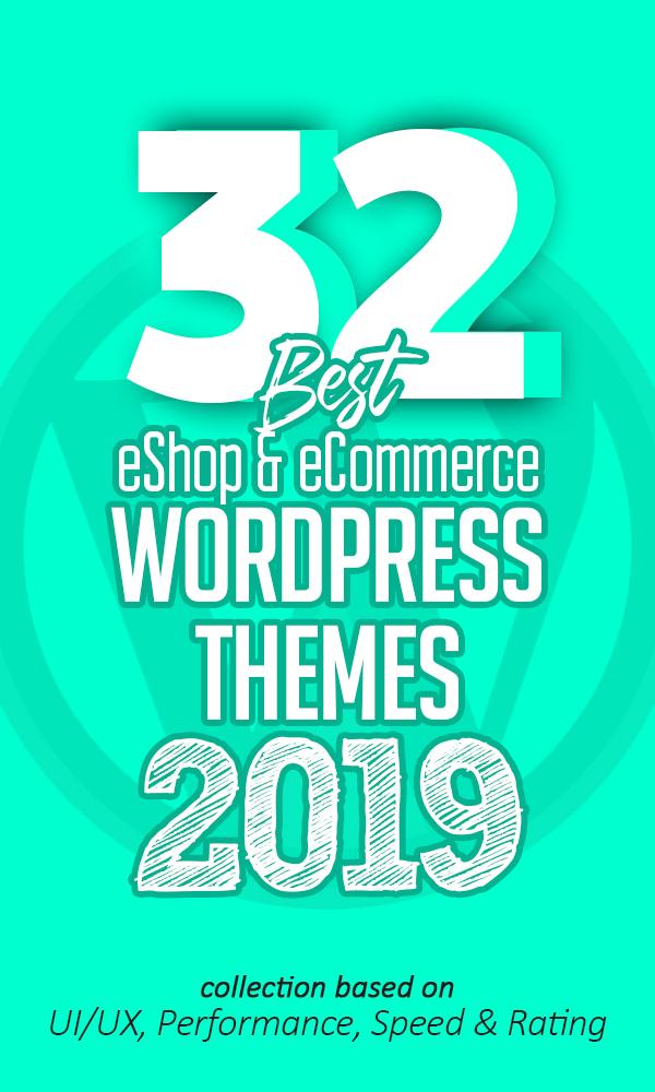32 Best eShop eCommerce WordPress Themes Of 2019