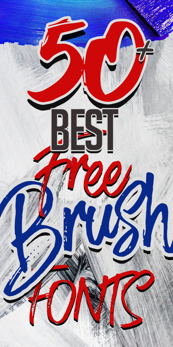 50+ Best Free Brush Fonts for Designers