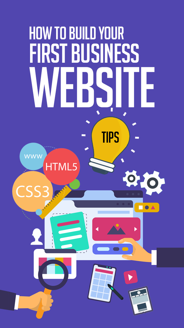 How To Build Your First Business Website: 5 Tips Nobody Told You About