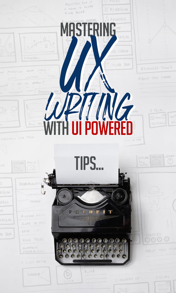 Mastering UX Writing With UI Powered Tips